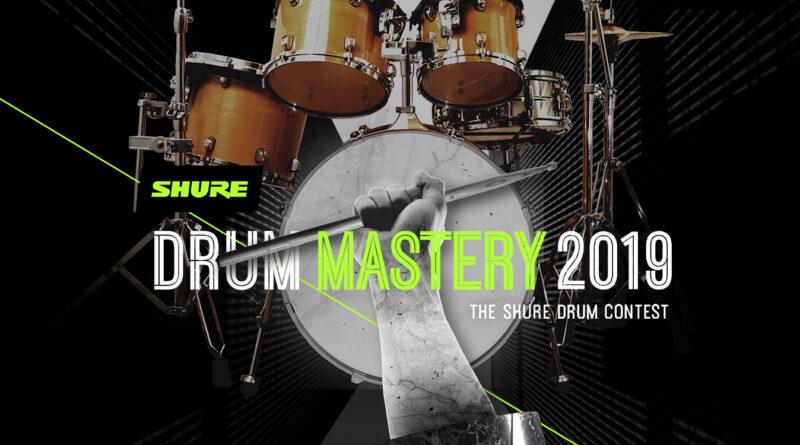 Shure DRUM MASTERY 2019 – Der Shure Drum Contest
