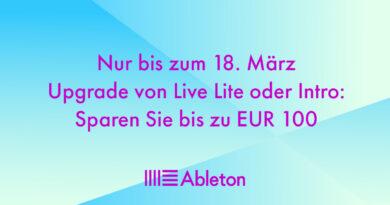 Ableton Upgrade Aktion bis 18.03.20 - Bis zu 100,00 Euro sparen