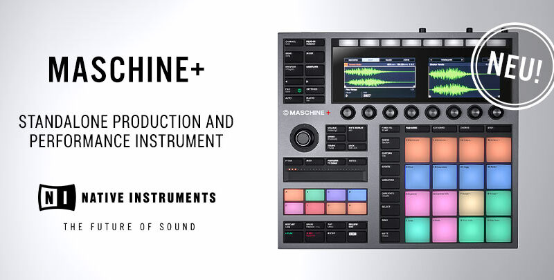 Native Instruments MASCHINE+ angekündigt